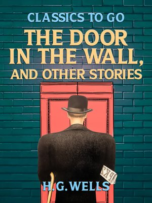 cover image of The Door in the Wall, and Other Stories
