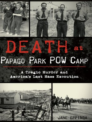 cover image of Death at Papago Park POW Camp