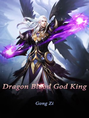 cover image of Dragon Blood God King