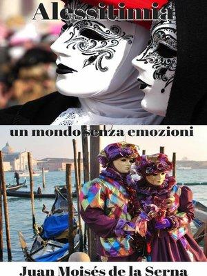 cover image of Alessitimia, un mondo senza emozioni