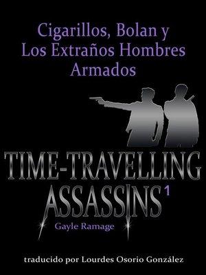cover image of Cigarrillos, Bolan y los Extraños Hombres Armados