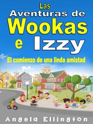 cover image of Las Aventuras de Wookas e Izzy