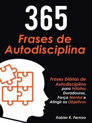 cover image of 365 Frases de Autodisciplina