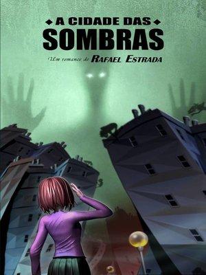 cover image of A cidade das sombras