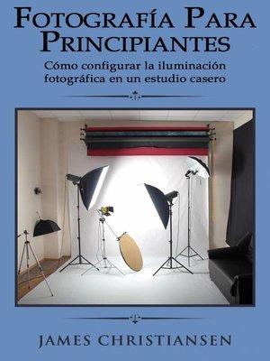cover image of Fotografía para principiantes