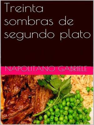 cover image of Treinta Sombras De Segundo Plato