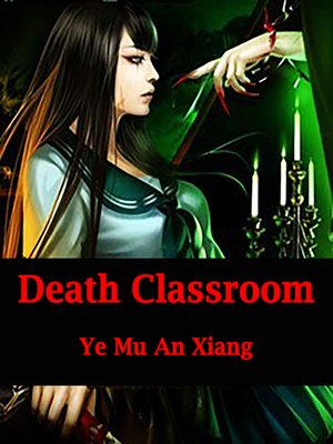 cover image of Death Classroom