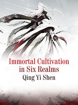 cover image of Immortal Cultivation in Six Realms