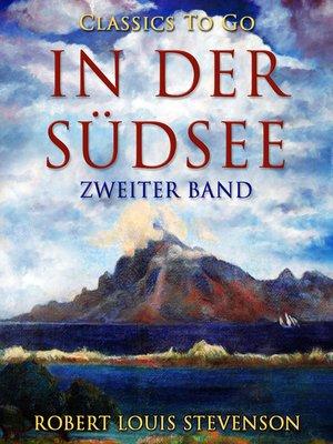 cover image of In der Südsee. Zweiter Band