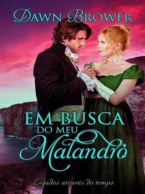 cover image of Em Busca do Meu Malandro