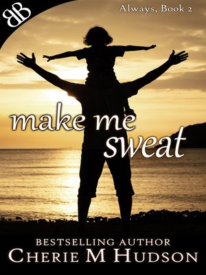 cover image of Make Me Sweat