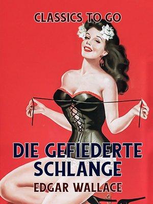 cover image of Die gefiederte Schlange