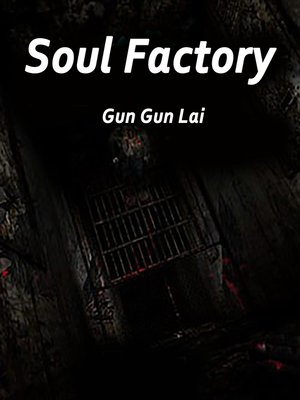 cover image of Soul Factory