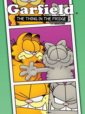cover image of Garfield: The Thing in the Fridge