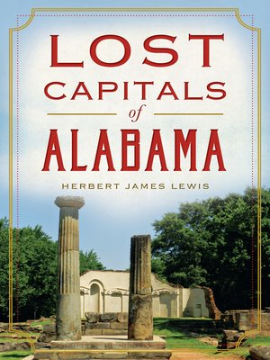 cover image of Lost Capitals of Alabama