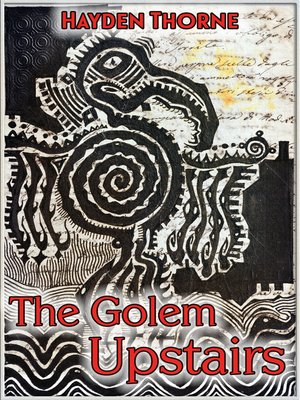 cover image of The Golem Upstairs