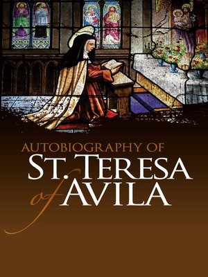 cover image of Autobiography of St. Teresa of Avila