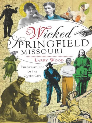cover image of Wicked Springfield, Missouri