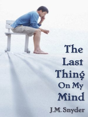 cover image of The Last Thing on My Mind