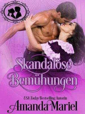 cover image of Skandalöse Bemühungen