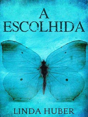 cover image of A Escolhida