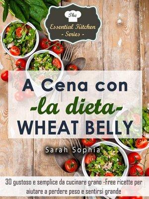 cover image of A cena con la dieta Wheat Belly