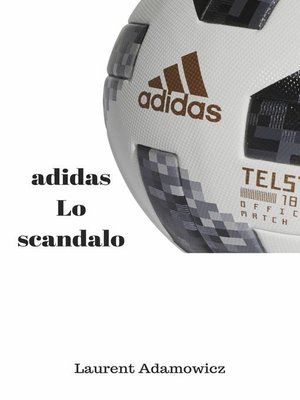cover image of Lo scandalo adidas