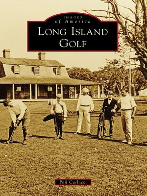 cover image of Long Island Golf