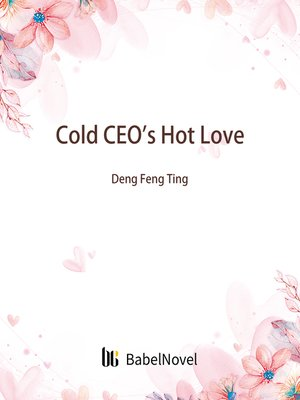 cover image of Cold CEO's Hot Love
