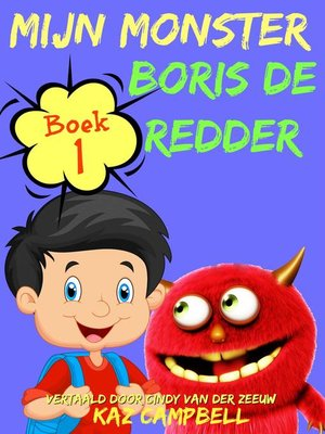 cover image of Mijn Monster--Boek 1--Boris De Redder