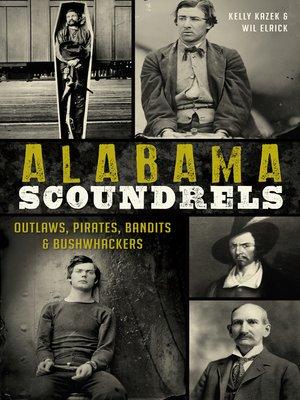 cover image of Alabama Scoundrels
