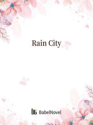 cover image of Rain City