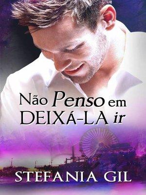 cover image of Não penso em deixá-la ir