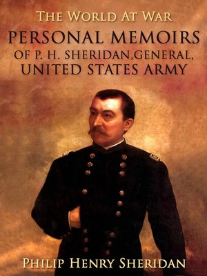 cover image of Personal Memoirs of P. H. Sheridan, General, United States Army