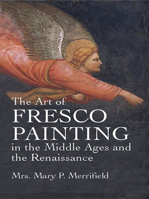 cover image of The Art of Fresco Painting in the Middle Ages and the Renaissance
