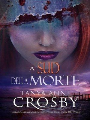 cover image of A Sud della Morte
