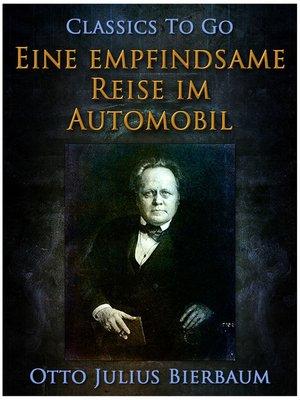 cover image of Eine empfindsame Reise im Automobil