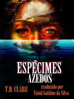 cover image of Espécimes azedos