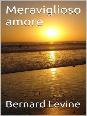 cover image of Meraviglioso amore