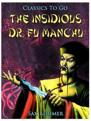 cover image of The Insidious Dr. Fu Manchu