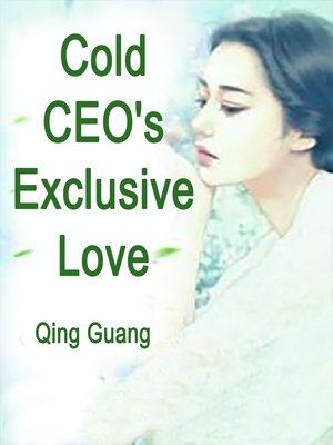 cover image of Cold CEO's Exclusive Love
