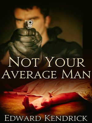 cover image of Not Your Average Man