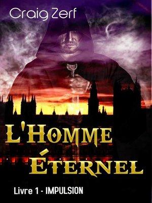 cover image of L'Homme Éternel--Livre 1