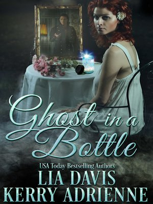 cover image of Ghost in a Bottle
