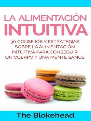 cover image of La alimentación intuitiva