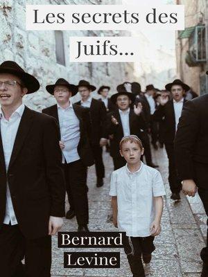 cover image of Les secrets des Juifs...