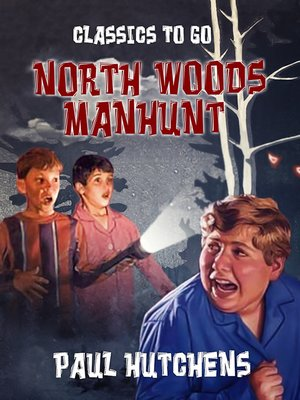 cover image of North Woods Manhunt