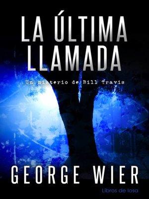 cover image of La Última LLamada