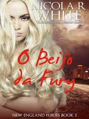 cover image of O Beijo da Fúry