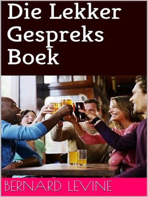 cover image of Die Lekker Gespreks Boek